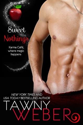 Sweet Nothings: A Karma Café Novella Tawny Weber