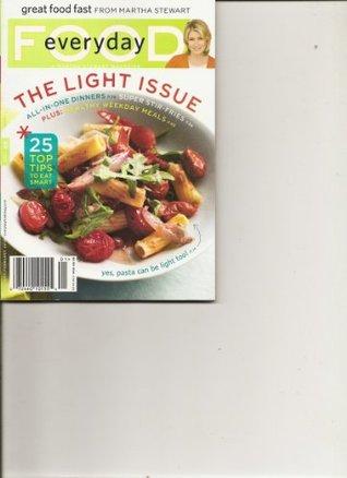 Everyday Food Magazine (The Light Issue, January February 2010)  by  Martha Stewart