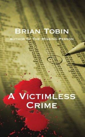 A Victimless Crime  by  Brian Tobin