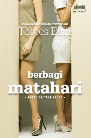 Berbagi Matahari  by  Threes Emir