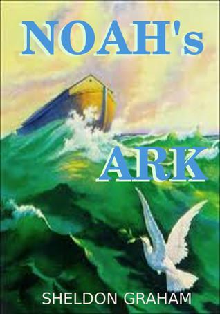 Noahs Ark Sheldon Graham