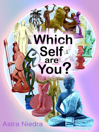 Which Self Are You? Astra Niedra