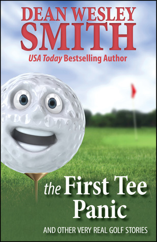 The First Tee Panic Dean Wesley Smith