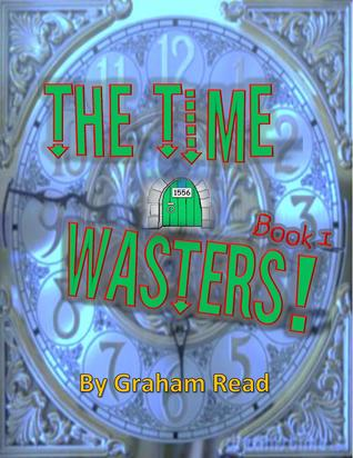 The Time Wasters Graham Read