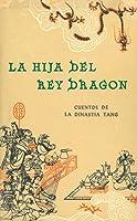 La Hija Del Rey Dragon