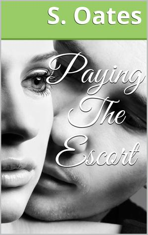 Paying The Escort S. Oates