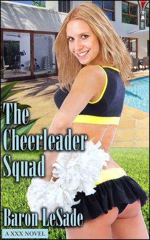 The Cheerleader Squad Baron LeSade