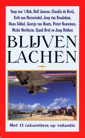 Blijven Lachen  by  Youp van t Hek
