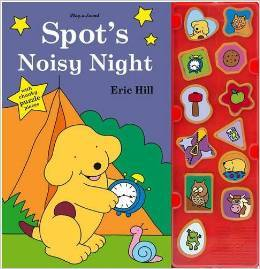 Spots Noisy Night  by  Eric Hill