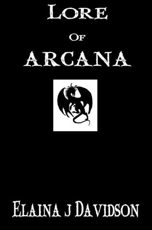 Lore of Arcana Elaina J. Davidson