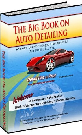 The Big Book On Auto Detailing  by  Greg Dumond