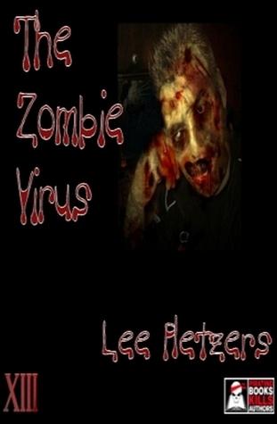 The Zombie Virus  by  Lee Pletzers
