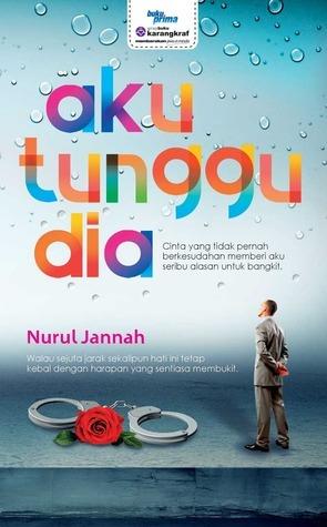 Aku Tunggu Dia  by  Nurul Jannah
