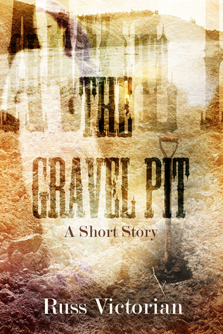 The Gravel Pit Russ Victorian