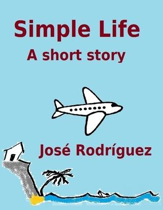 Simple Life  by  José Rodríguez