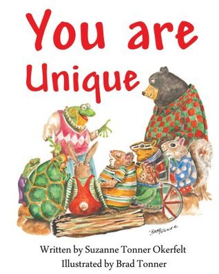 You Are Unique  by  Suzanne Tonner Okerfelt