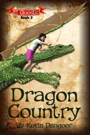 Dragon Country (11 Quests Book 2)  by  Kevin Dangoor