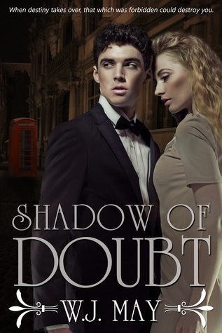 Shadow of Doubt: Part 2 W.J. May