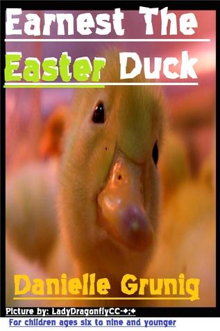 Earnest The Easter Duck Danielle Grunig