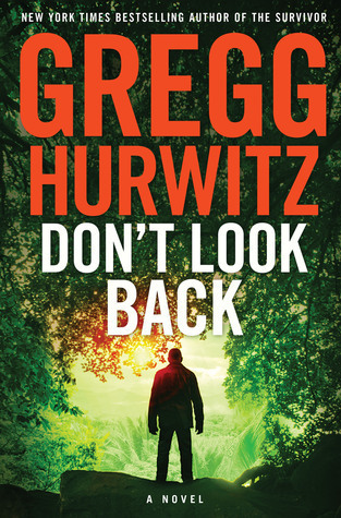 Dont Look Back  by  Gregg Hurwitz