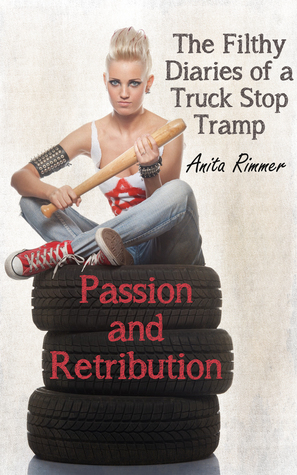 Passion and Retribution  by  Anita Rimmer