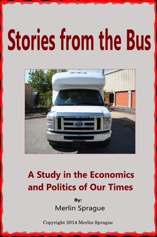 Stories From The Bus  by  Merlin Sprague