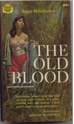 The Old Blood Edgar Mittelholzer