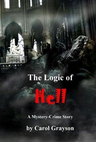 The Logic of Hell Carol Grayson