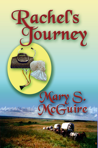 Rachels Journey  by  Mary S. McGuire