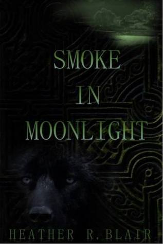 Smoke in Moonlight (Celtic Elementals #1)  by  Heather R. Blair