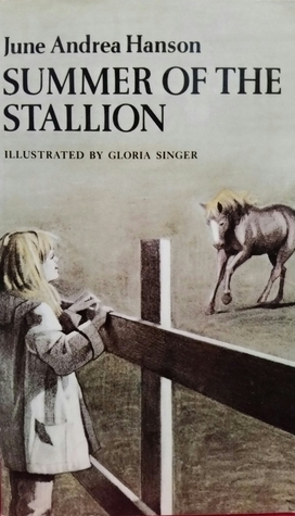 Summer Of The Stallion  by  June Andrea Hanson