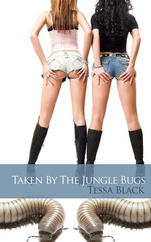 Taken the Jungle Bugs by Tessa Black