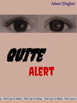 Quite Alert  by  Adam Hughes