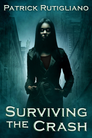 Surviving the Crash Patrick Rutigliano