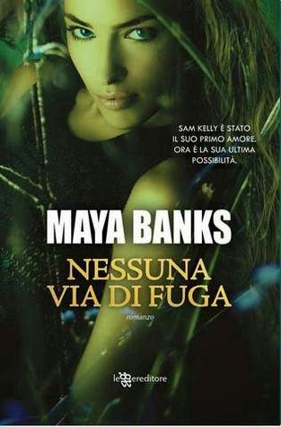 Nessuna via di fuga (KGI, #2) Maya Banks