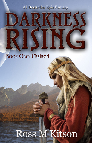 Darkness Rising 1: Chained  by  Ross Kitson