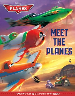 Meet the Planes (Storybook Classic) Walt Disney Company