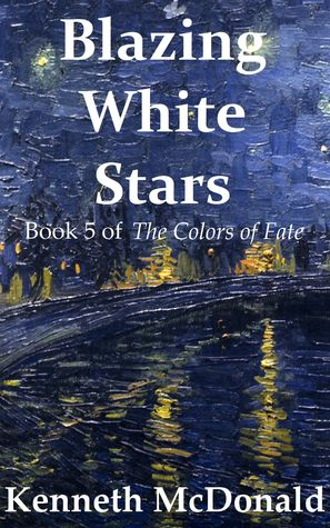 Blazing White Stars  by  Kenneth McDonald