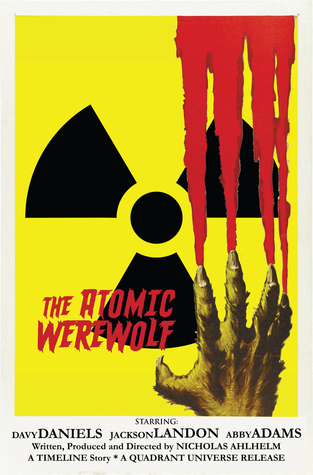 The Atomic Werewolf Nicholas Ahlhelm