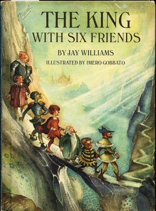 The King With Six Friends  by  Jay Williams