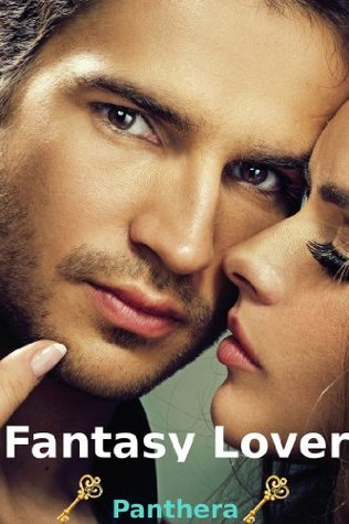 Fantasy Lover (BBW, M/f, Paranormal Erotica, Alpha Male, Bareback)  by  Panthera
