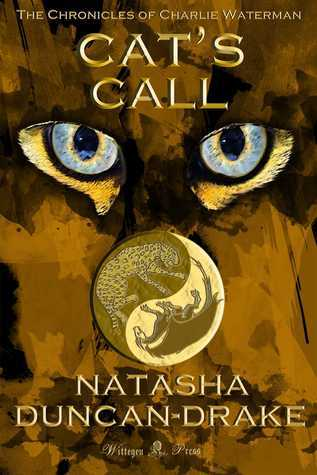 Cats Call (The Chronicles of Charlie Waterman #1)  by  Natasha Duncan-Drake