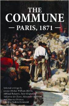 The Commune: Paris, 1871  by  Andrew Zonneveld