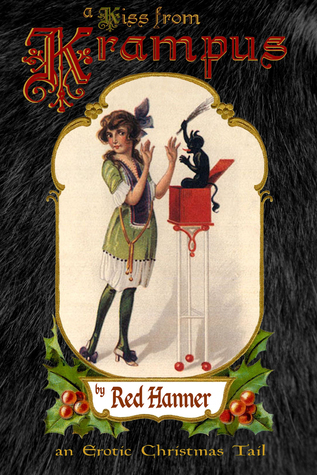 A Kiss from Krampus: An Erotic Christmas Tail Red Hanner