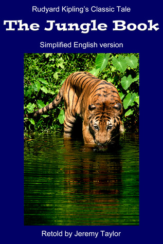 The Jungle Book: simplified version Jeremy Taylor