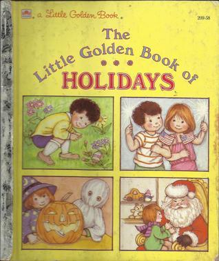 The Little Golden Book of Holidays  by  Jean Lewis