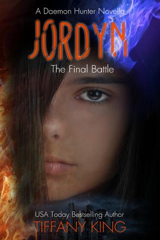 Jordyn: The Final Battle (A Daemon Hunter, #3)  by  Tiffany King