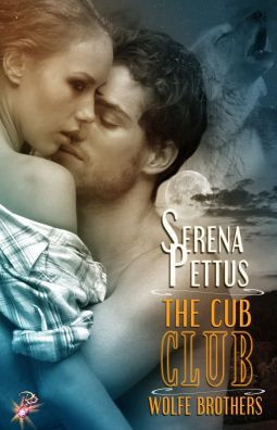 The Cub Club (Wolfe Brothers, #5)  by  Serena Pettus