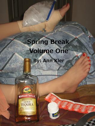 Spring Break Volume One Ann Kler
