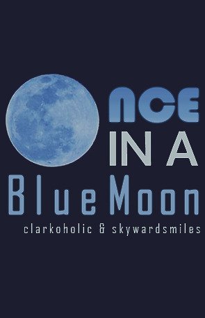 (Once in a) Blue Moon  by  clarkoholic
